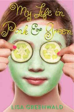 My life in pink and green - by Lisa Greenwald.