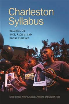 Charleston Syllabus : Readings on Race, Racism, and Racial Violence