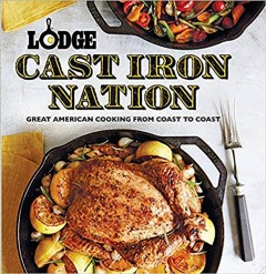 Lodge cast iron nation : great American cooking from coast to coast / compiled and edited by Pam Hoenig. - compiled and edited by Pam Hoenig.