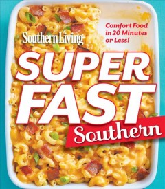 Southern living super fast southern.