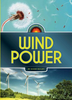Wind power /  Diane Bailey. - Diane Bailey.