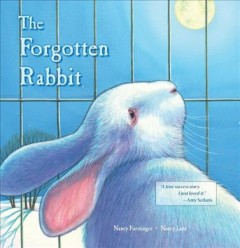 Forgotten rabbit - written by Nancy Furstinger ; illustrated by Nancy Lane.