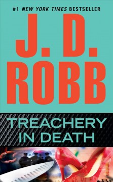 Treachery in death /  J.D. Robb. - J.D. Robb.