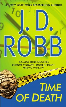 Time of death /  J. D. Robb. - J. D. Robb.