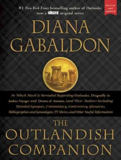 Outlandish companion : the first companion to the Outlander series, covering Outlander, Dragonfly in amber, Voyager, and Drums of autumn / Diana Gabaldon. - Diana Gabaldon.