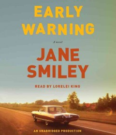 Early warning : a novel / Jane Smiley. - Jane Smiley.