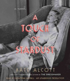 A touch of stardust /  Kate Alcott. - Kate Alcott.