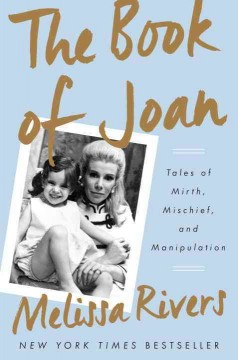 The Book Of Joan / Melissa Rivers - Melissa Rivers