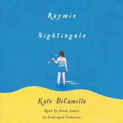 Raymie Nightingale /  Kate DiCamillo.