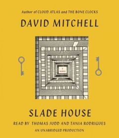 Slade House /  David Mitchell. - David Mitchell.