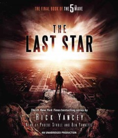 The last star /  Rick Yancey.