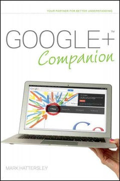 Google+ companion /  Mark Hattersley. - Mark Hattersley.