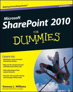 SharePoint 2010 for dummies /  by Vanessa L. Williams. - by Vanessa L. Williams.