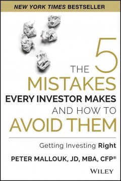 5 Mistakes Every Investor Makes and How to Avoid Them : Getting Investing Right