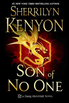 Son of no one - Sherrilyn Kenyon.