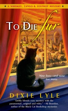 To die fur - Dixie Lyle.