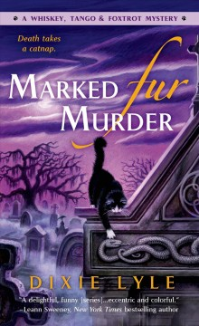 Marked fur murder /  Dixie Lyle. - Dixie Lyle.