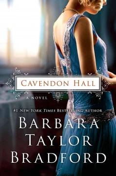Cavendon Hall - Barbara Taylor Bradford.
