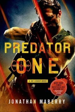Predator one : a Joe Ledger novel / Jonathan Maberry. - Jonathan Maberry.