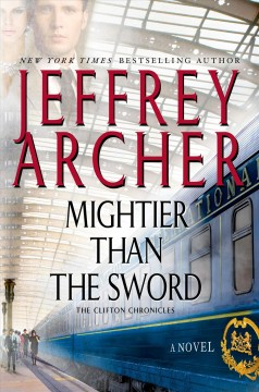 Mightier Than The Sword / Jeffrey Archer - Jeffrey Archer