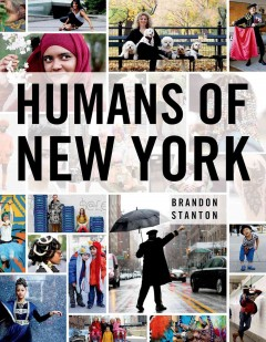 Humans of New York - Brandon Stanton.