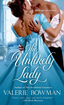 The unlikely lady /  Valerie Bowman. - Valerie Bowman.