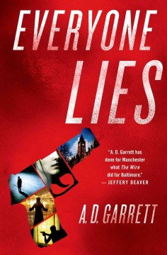 Everyone lies - A.D. Garrett.
