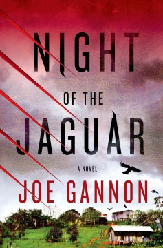 Night of the jaguar - Joe Gannon.