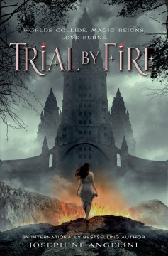 Trial by fire - Josephine Angelini.