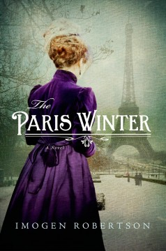The Paris winter - Imogen Robertson.