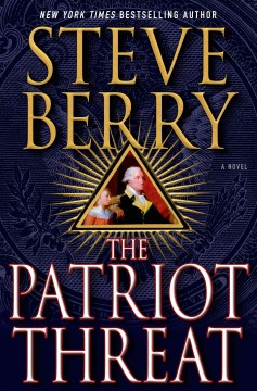 The Patriot Threat / Steve Berry - Steve Berry