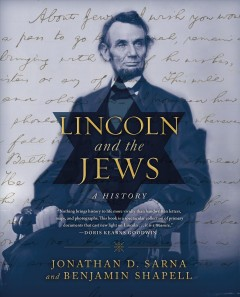 Lincoln and the Jews : A History