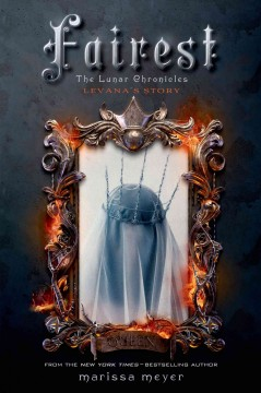 Fairest.  written by Marissa Meyer. - written by Marissa Meyer.