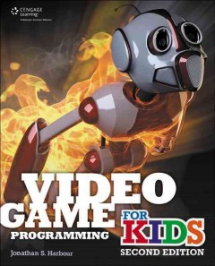 Video game programming for kids - Jonathan Harbour.