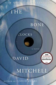 The bone clocks : a novel - David Mitchell.