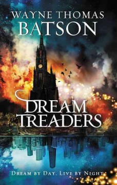 Dreamtreaders - Wayne Thomas Batson.