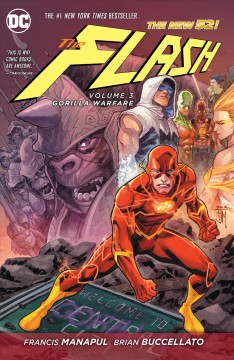 The Flash Vol. 3, Gorilla warfare - Francis Manapul, Brian Buccellato, writers ; Francis Manapul, Marcio Takara, Marcus To, Ryan Winn, artists ; Brian Buccellato, Ian Herring, colorists ; Carlos M. Mangual, Wes Abbott, letterers ; Francis Manapul & Brian Buccellato, collection & original series cover artists.