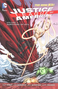 Justice League of America Volume 2, Survivors of Evil /  Matt Kindt, writer ; Tom Derenick, Eddy Barrows, Doug Mahnke, R.B. Silva, Diogenes Neves, Allen Martinez, Eber Ferreira, Tom Nguyen, Marc Deering, Christian Alamy, Keith Champagne, Ruy Jose, Vicente Cifuentes, artists ; Hi-Fi, Gabe Eltaeb, colorists ; Rob Leigh, Taylor Esposito, letterers ; Ken Lashley and Gabe Eltaeb, collection cover artists. - Matt Kindt, writer ; Tom Derenick, Eddy Barrows, Doug Mahnke, R.B. Silva, Diogenes Neves, Allen Martinez, Eber Ferreira, Tom Nguyen, Marc Deering, Christian Alamy, Keith Champagne, Ruy Jose, Vicente Cifuentes, artists ; Hi-Fi, Gabe Eltaeb, colorists ; Rob Leigh, Taylor Esposito, letterers ; Ken Lashley and Gabe Eltaeb, collection cover artists.