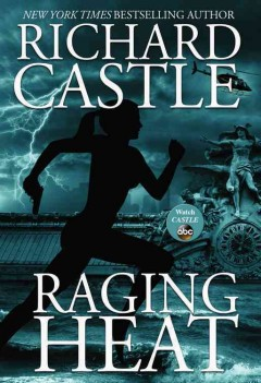 Raging Heat - Richard Castle.