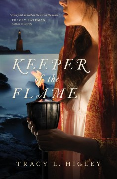 Keeper of the flame - Tracy L. Higley.