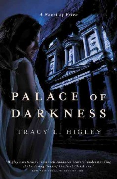 Palace of darkness : a novel of Petra - Tracy L. Higley.