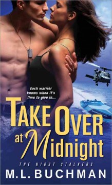 Take over at midnight /  M.L. Buchman. - M.L. Buchman.