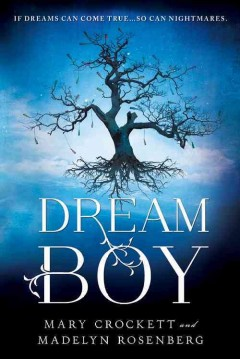 Dream boy - Mary Crockett and Madelyn Rosenberg.