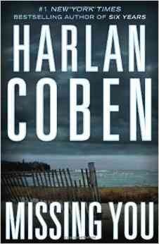 Missing you - Harlan Coben.