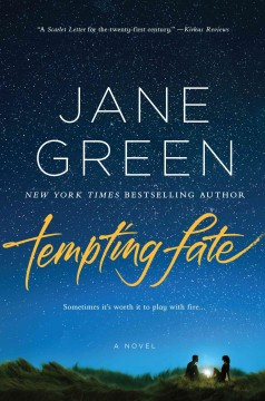 Tempting fate - by Jane Green.