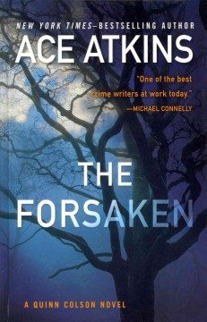 The Forsaken - by Ace Atkins.