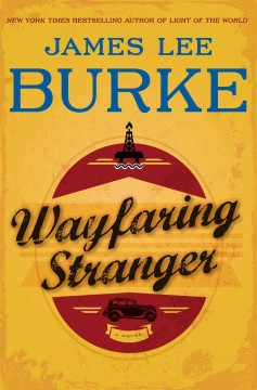 Wayfaring stranger - James Lee Burke.