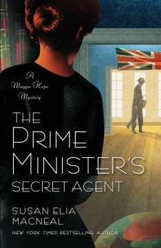 The Prime Minister's secret sgent - Susan Elia MacNeal.