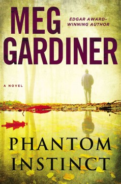Phantom Instinct - by Meg Gardiner.