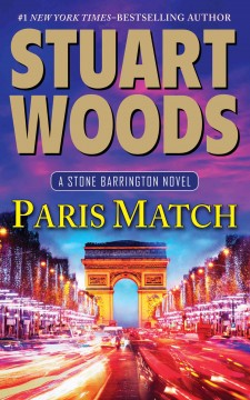Paris match - by Stuart Woods.